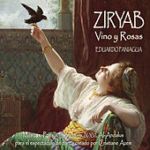 Ziryab, Vino y Rosas by Eduardo Paniagua