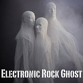 Electronic Rock Ghost von Various Artists