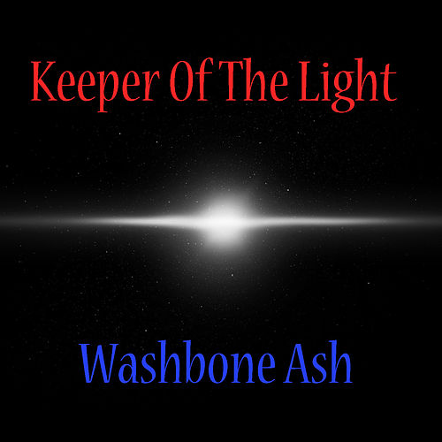 Keeper Of The Light (Live) von Wishbone Ash
