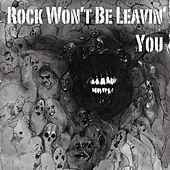 Rock Won't Be Leavin You von Various Artists