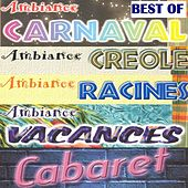 Best of ambiance créole by Various Artists