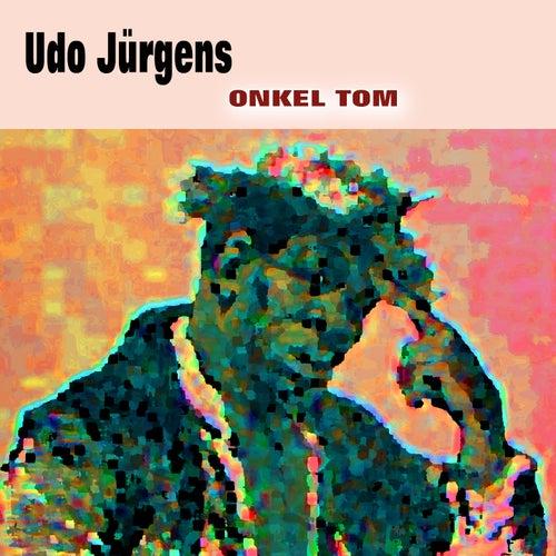 Onkel Tom von Udo Jürgens