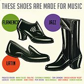 These Shoes Are Made For Music by Various Artists