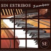 Sin Estribos: Zambas by Various Artists