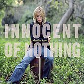 Innocent of Nothing by Marilyn Scott