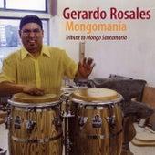 Mongomania by Gerardo Rosales
