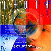 Equation of Love by Truth