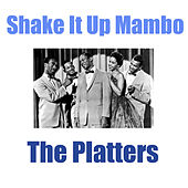 Shake It Up Mambo von The Platters