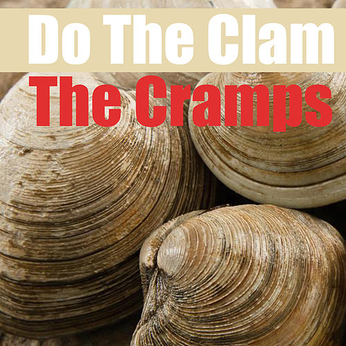 Do The Clam von The Cramps