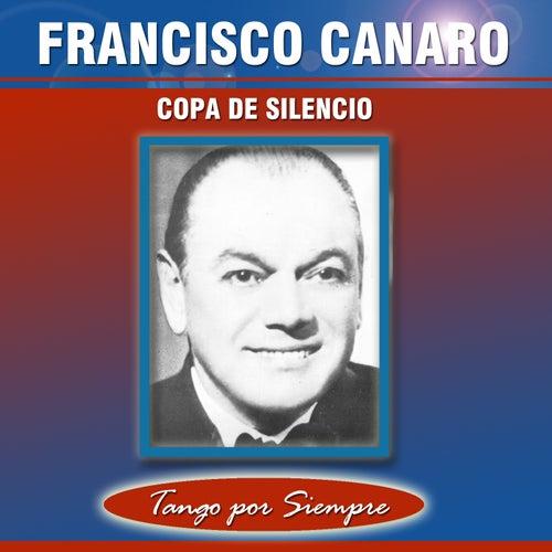 Copa de Silencio by Francisco Canaro