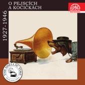 Historie psaná šelakem  -  O pejscích a kočičkách by Various Artists