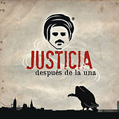 Justicia Despues de la Una by Various Artists