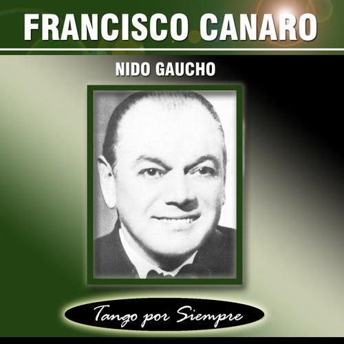 Nido Gaucho by Francisco Canaro