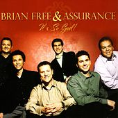 It's So God! by Brian Free & Assurance