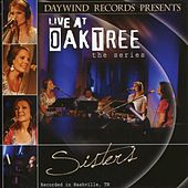 Live at Oak Tree: The Series by Sisters