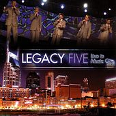 Live In Music City by Legacy Five