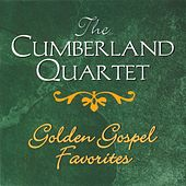 Golden Gospel Favorites by The Cumberland Quartet