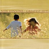 Greatest Hits by The New Hinsons