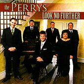 Look No Further by The Perrys