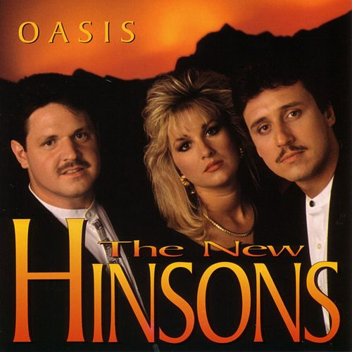 Oasis by The New Hinsons