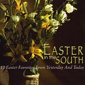 12 Easter Favorites from Yesterday and Today by Easter in the South
