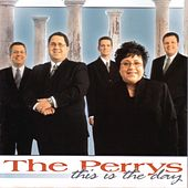 This Is The Day by The Perrys