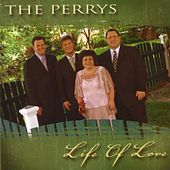 Life Of Love by The Perrys