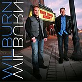 Here Come Sunday by Wilburn And Wilburn