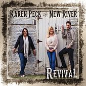 Revival by Karen Peck & New River