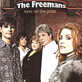 Eyes on the Prize by The Freemans