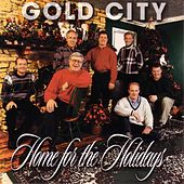 Home For The Holidays by Gold City