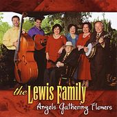 Angels Gathering Flowers by The Lewis Family