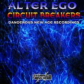 Circuit Breakers by Alter Ego