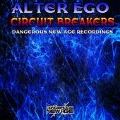 Circuit Breakers von Alter Ego