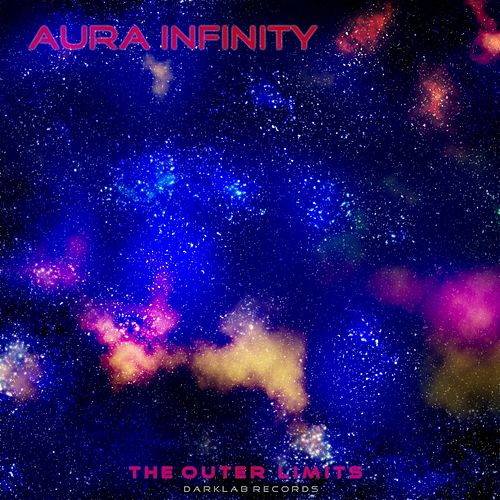 The Outer Limits (Original 9oties Mixdown) by Aura Infinity
