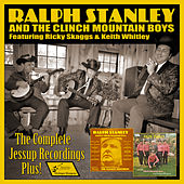The Complete Jessup Recordings Plus! by The Clinch Mountain Boys