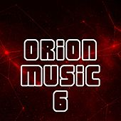 Orion Music, Vol. 6 by Various Artists