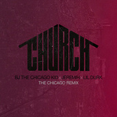 Church (The Chicago Remix) by B.J. The Chicago Kid