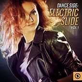 Dance Side: Electric Slide, Vol. 1 by Various Artists
