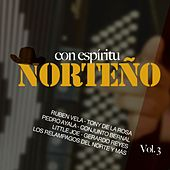 Con Espíritu Norteño, Vol.3 by Various Artists