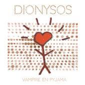 Vampire en pyjama by Dionysos
