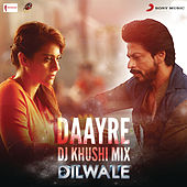 Daayre (DJ Khushi Mix) [From