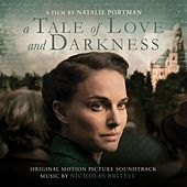 A Tale of Love and Darkness (Original Motion Picture Soundtrack) by Various Artists