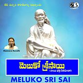 Meluko Sri Sai by Various Artists