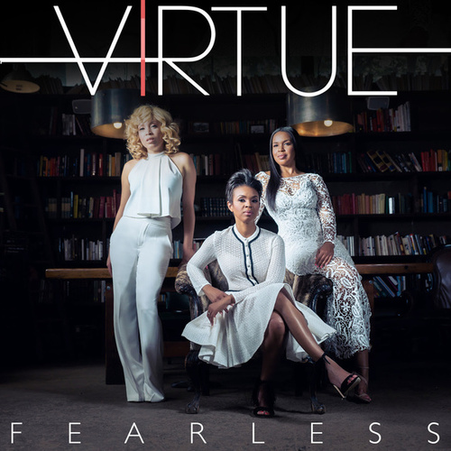 Fearless by Virtue