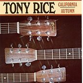 California Autumn by Tony Rice