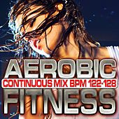 Aerobic Fitness: BPM 122 – 128 by Chacra Music