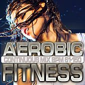 Aerobic Fitness: BPM 61 - 150 by Chacra Music