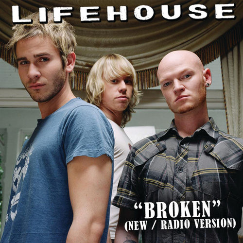 Broken by Lifehouse