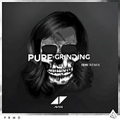 Pure Grinding by Avicii
